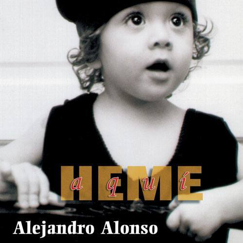 Album Cover Heme Aqui Alejandro Alonso
