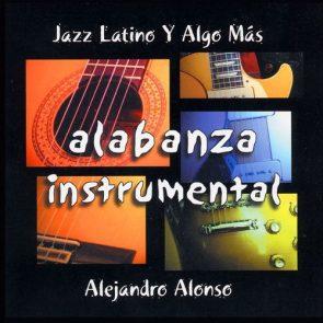 Alabanza Instrumental - Alejandro Alonso