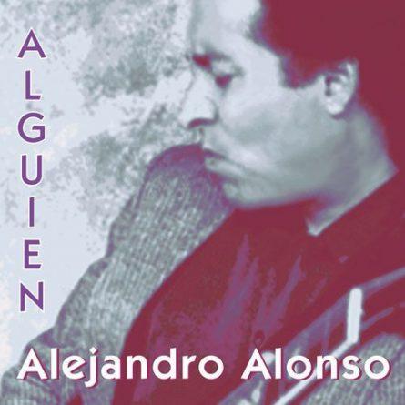 Album Cover Alguien Alejandro Alonso