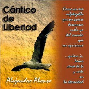 Cantico de Libertad - Alejandro Alonso