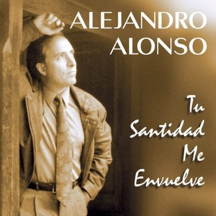 Album Cover Tu Santidad Me Envuelve Alejandro Alonso