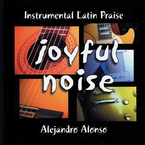Joyful Noise - Alejandro Alonso